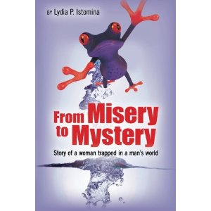 From Misery To Mystery, by Lydia Istomina
